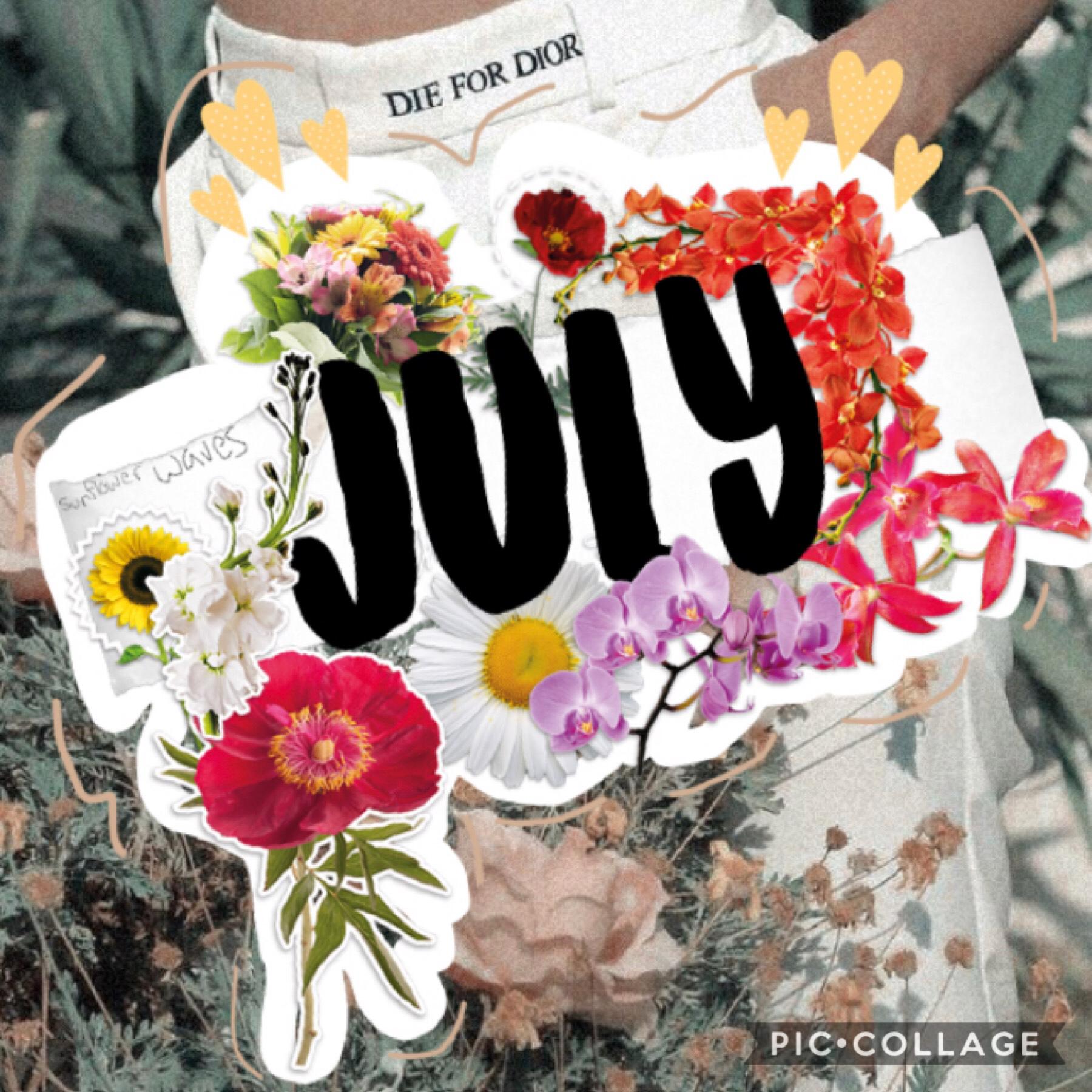 {7/3/19} Happy July!! ♡