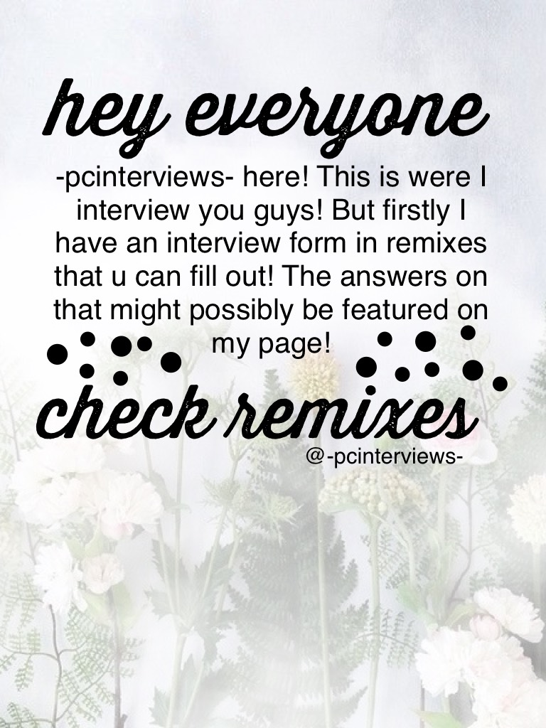 Interview Form in remixes!