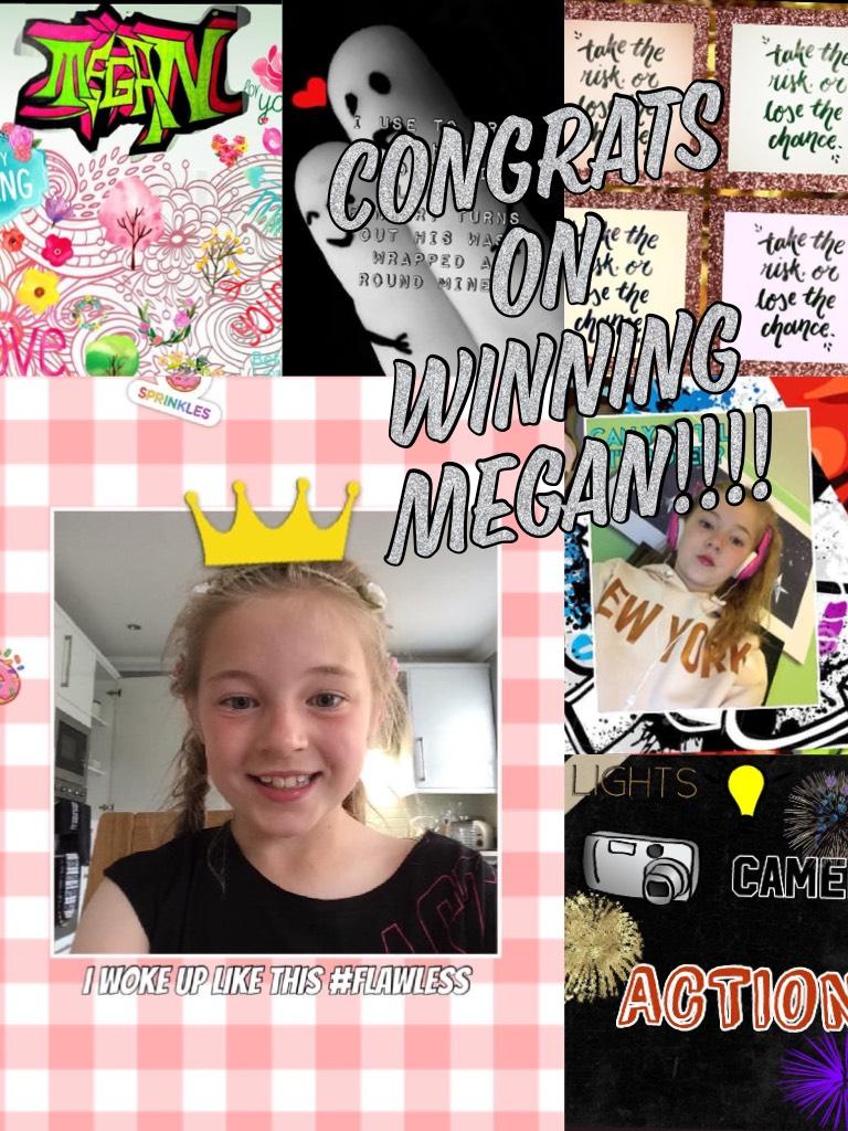 Congrats on winning Megan!!!!