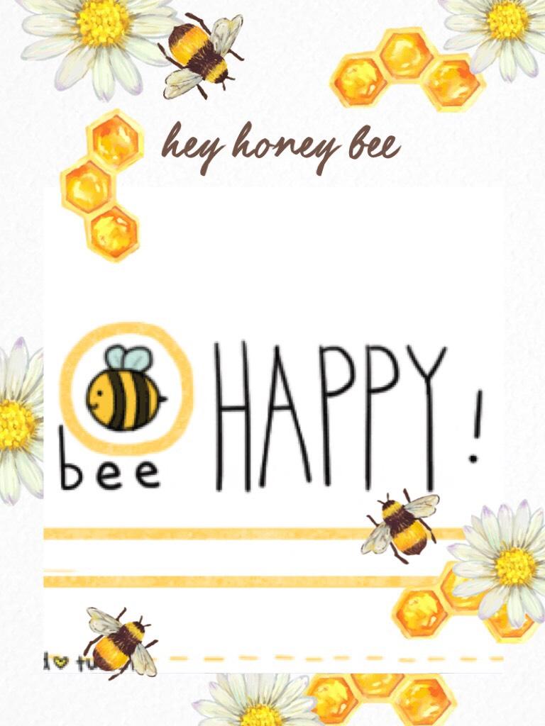 bee 🐝 happy 😃