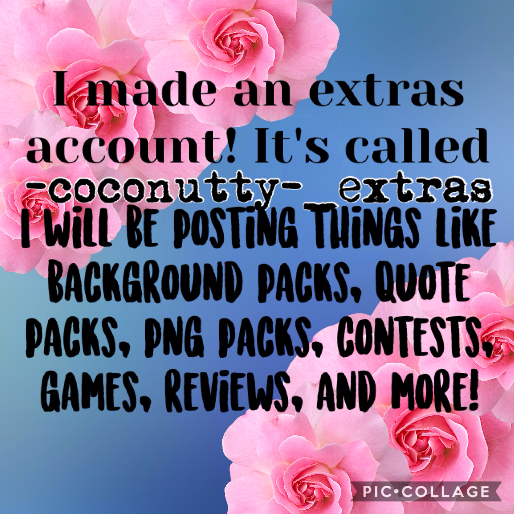 I made an extras account! I'll be posting background/quote/png packs, contests, games, reviews, and more. YAY!