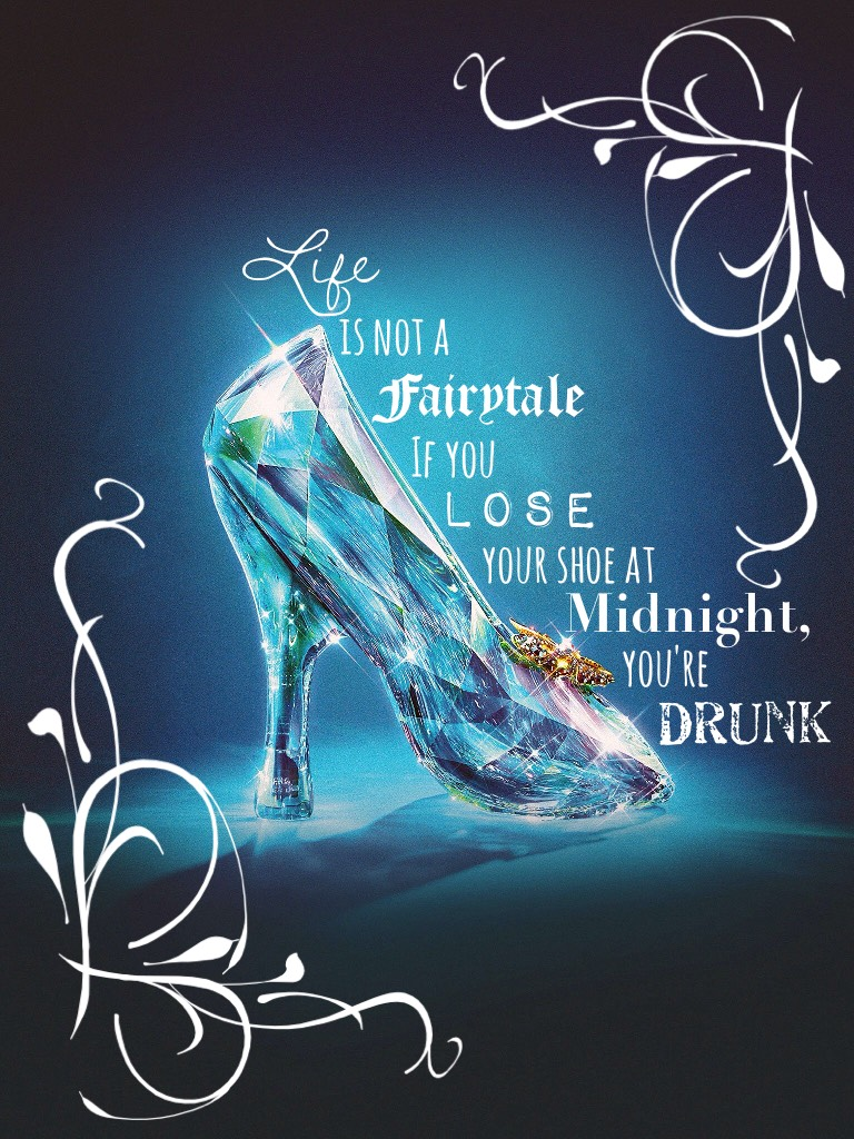 This looks like it's going to be an inspirational Cinderella quote.... but it's not!!
