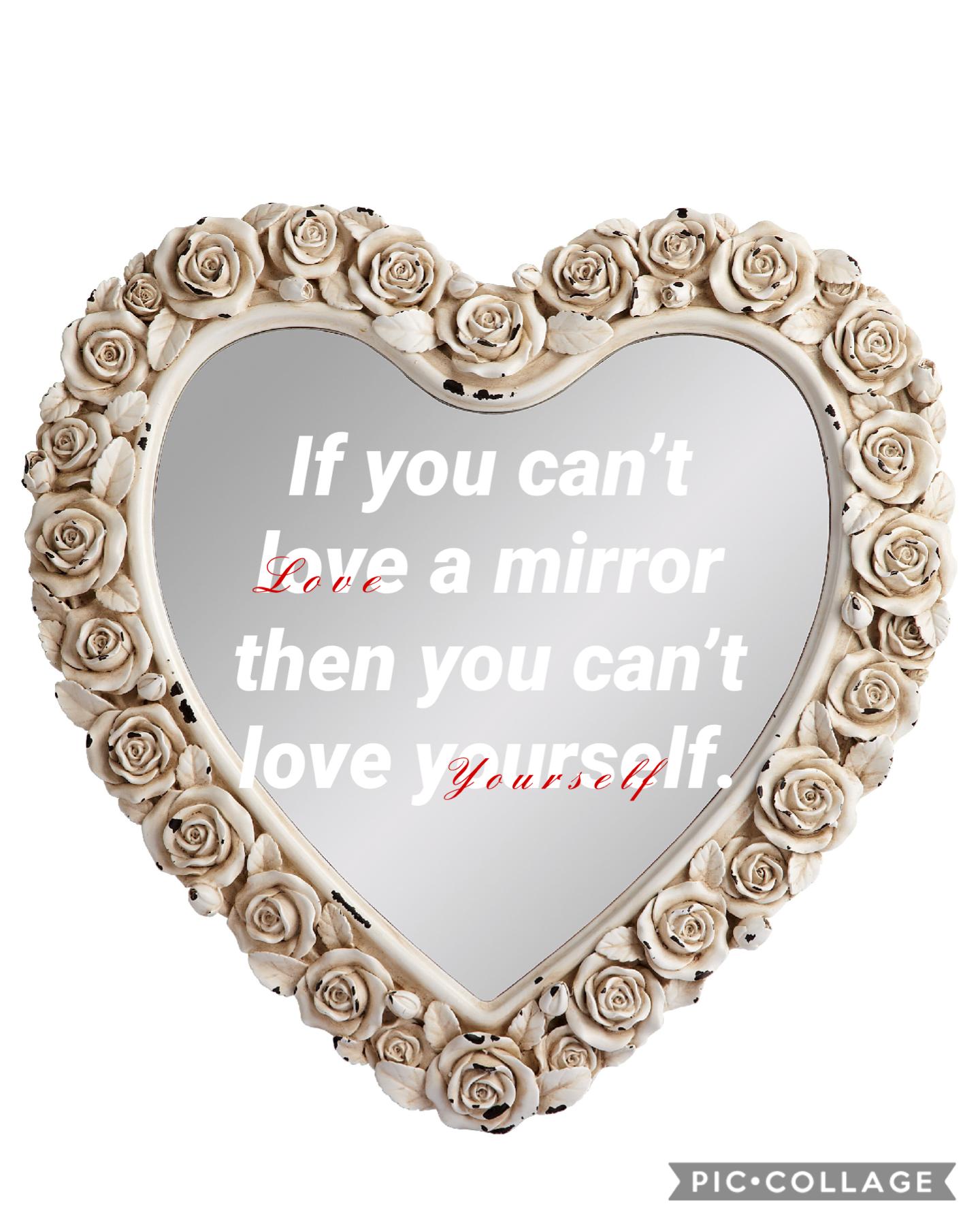 Please love yourself! 05/01/21