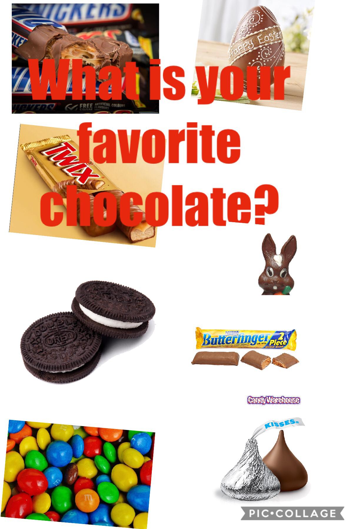 My favorite chocolate is Twix