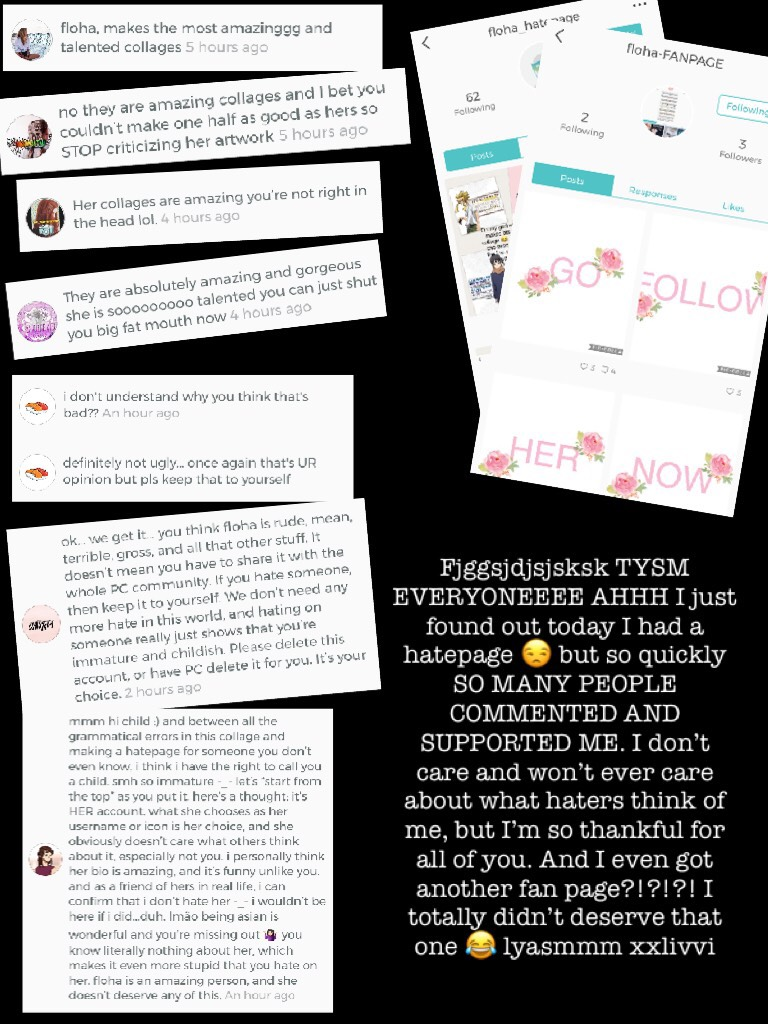 This is a mess but I wanted to showcase a few comments but THERES DEF A TON MKRE SUPPORTIVE PPL TYSMM 💗