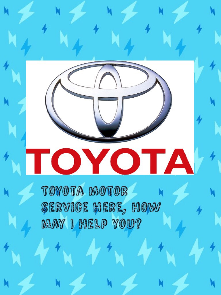Toyota motor service here, how may I help you? #Insidejoke