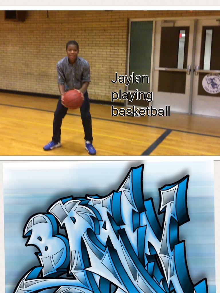 Jaylan playing basketball