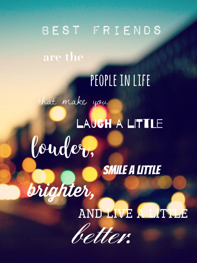 And make life a little better...💞