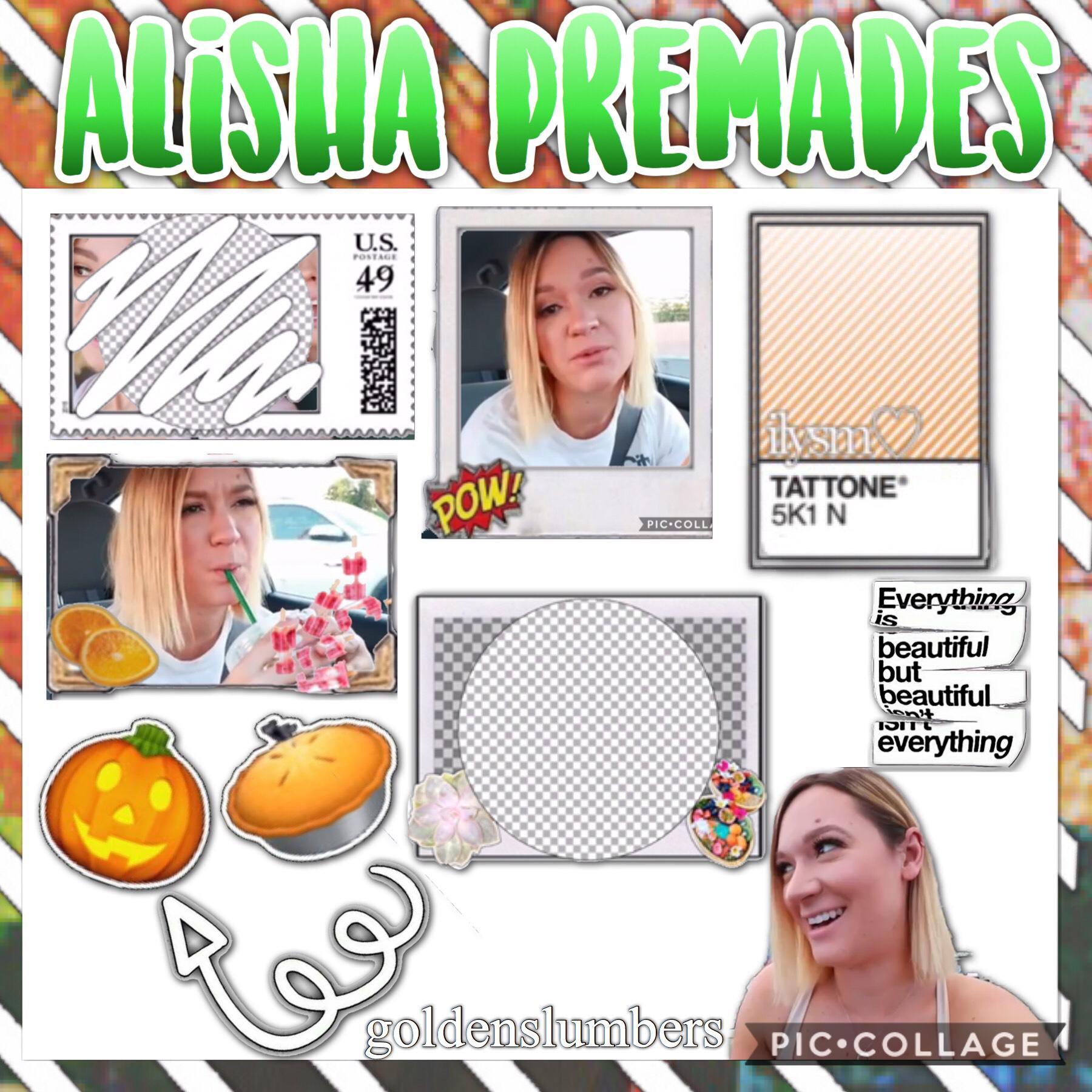 New Alisha Premades