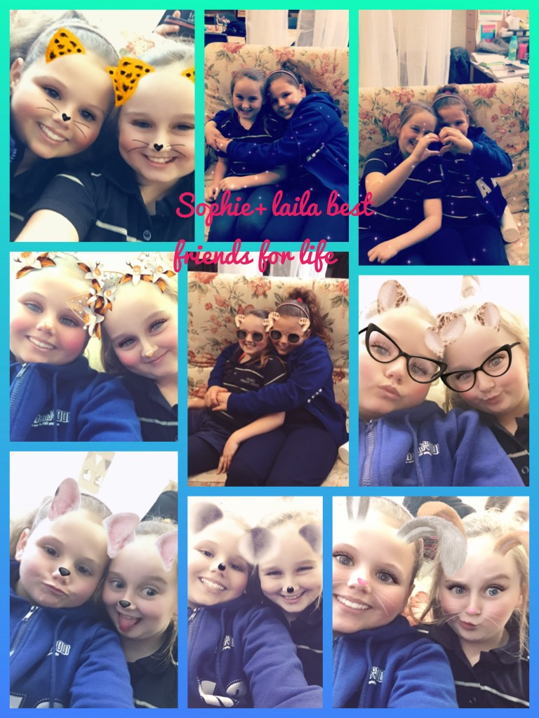 Sophie+laila best friends for life