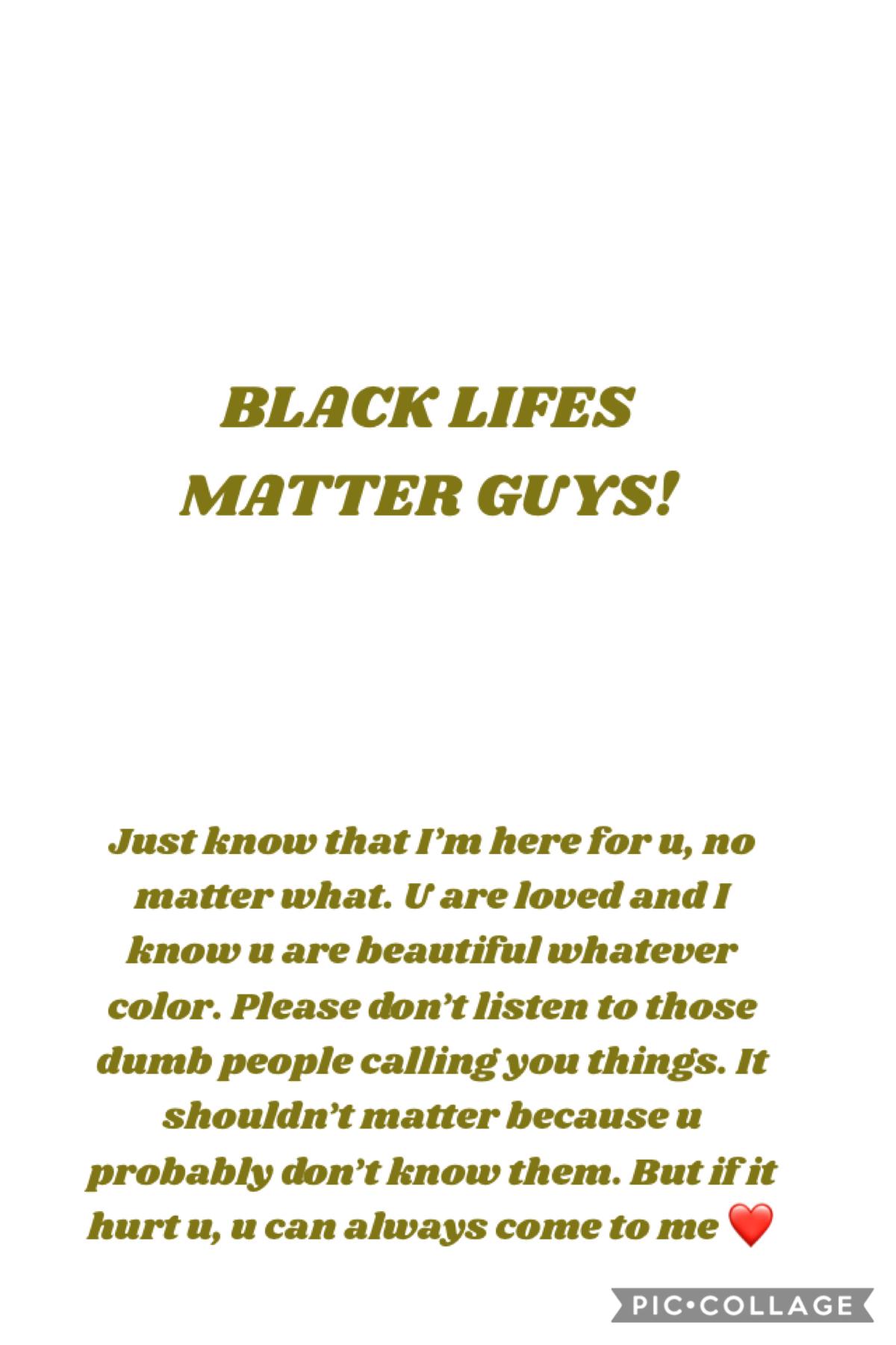 Black Life's Matter Guys!
