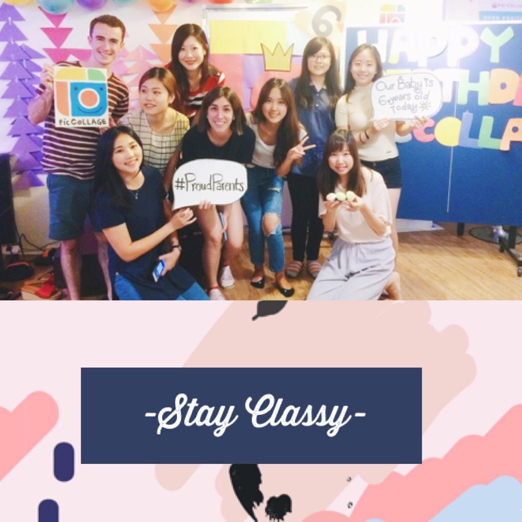 -Stay Classy-