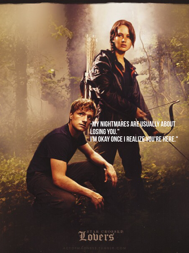 hunger games compare peeta and katniss As it was deleted in youtube when i listened to this song for the first time, i instantly thought about katniss everdeen and peeta mellark from the hunger games.