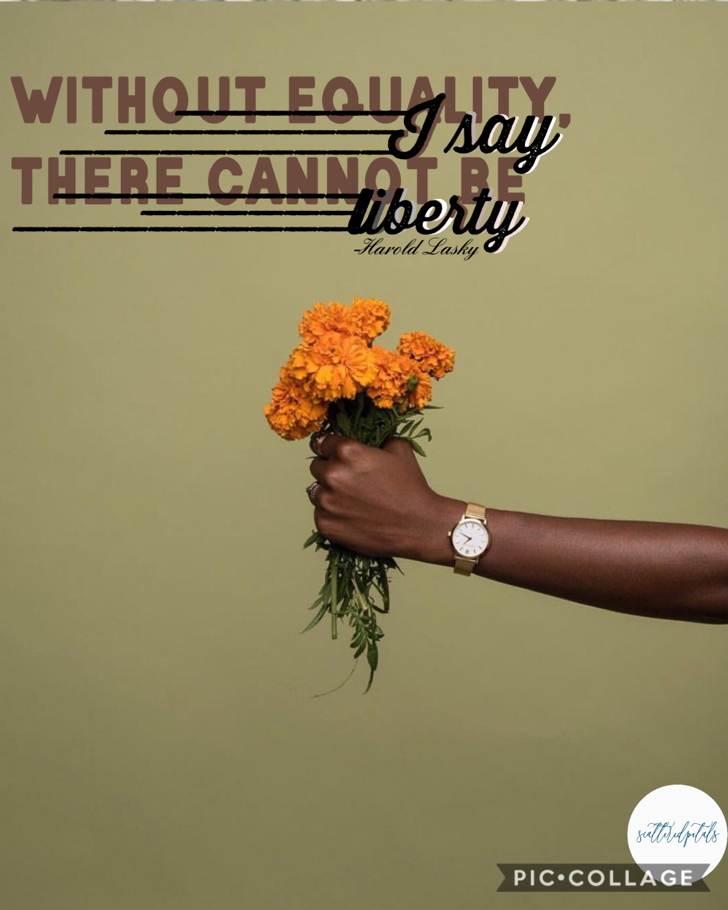 """Tap Equality collage, I thought this message should be spread more  Quote: """"without equality, I say there cannot be liberty"""" -Harold Lasky Date: 7/9/20 Question: should I do a icon contest or just a regular one?"""