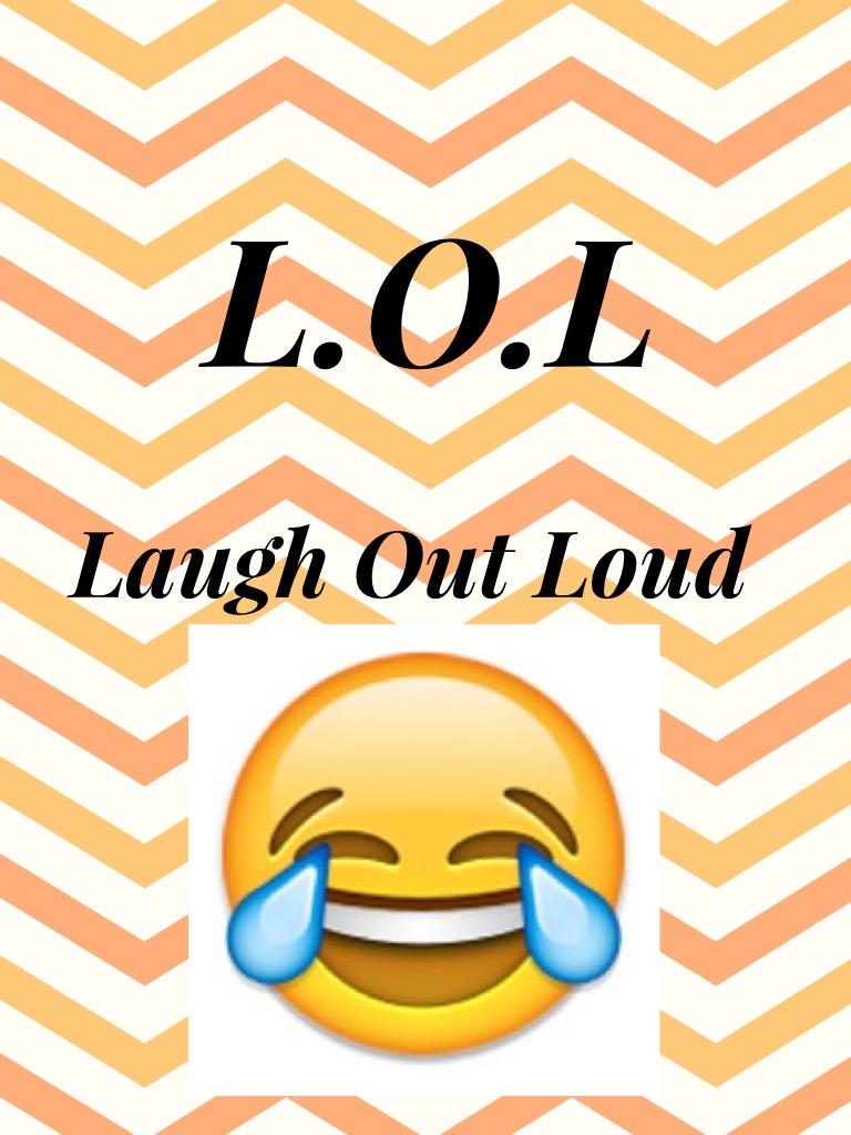L.O.L