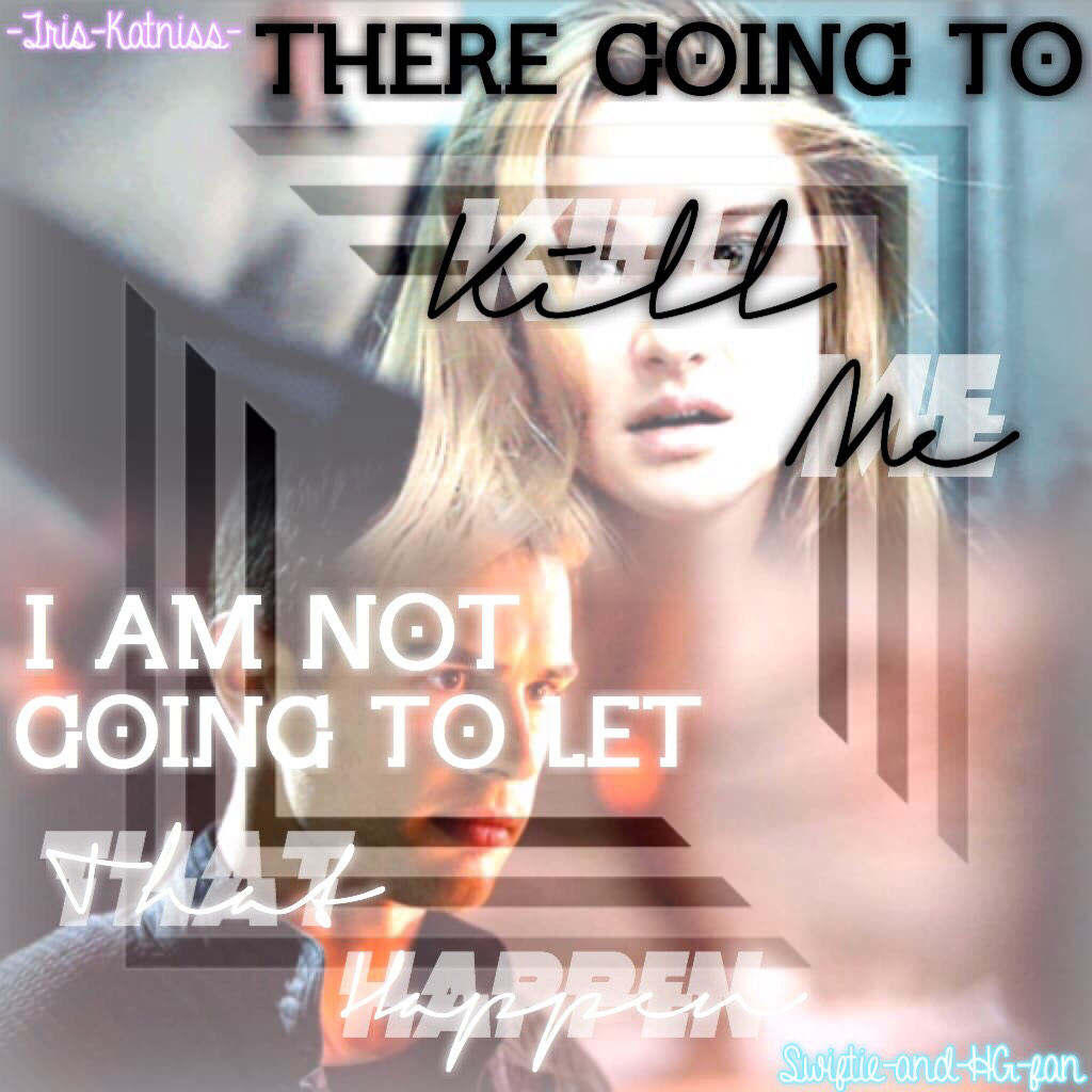 CLICK  Collab with the amazingly talented -Tris-Katniss-!!!! She made the AMAZING bc and I added the quote! Go and follow her ASAP!!!!Shes amazing!!
