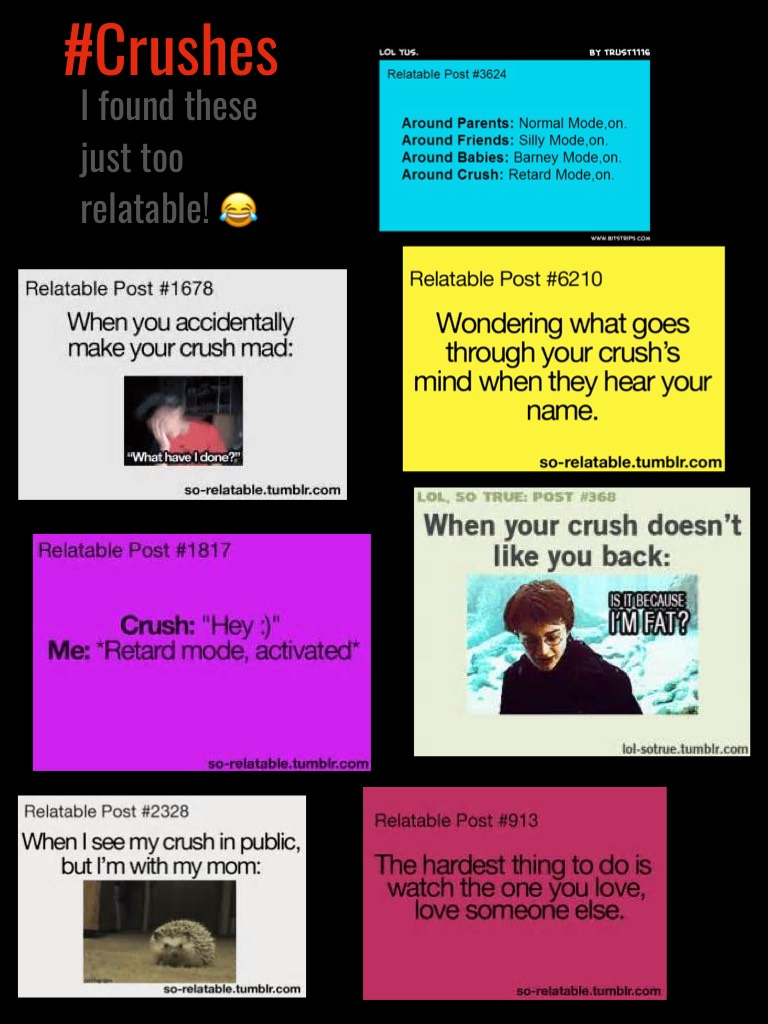 #Crushes So true I can't even! Hope u found them relatable!!