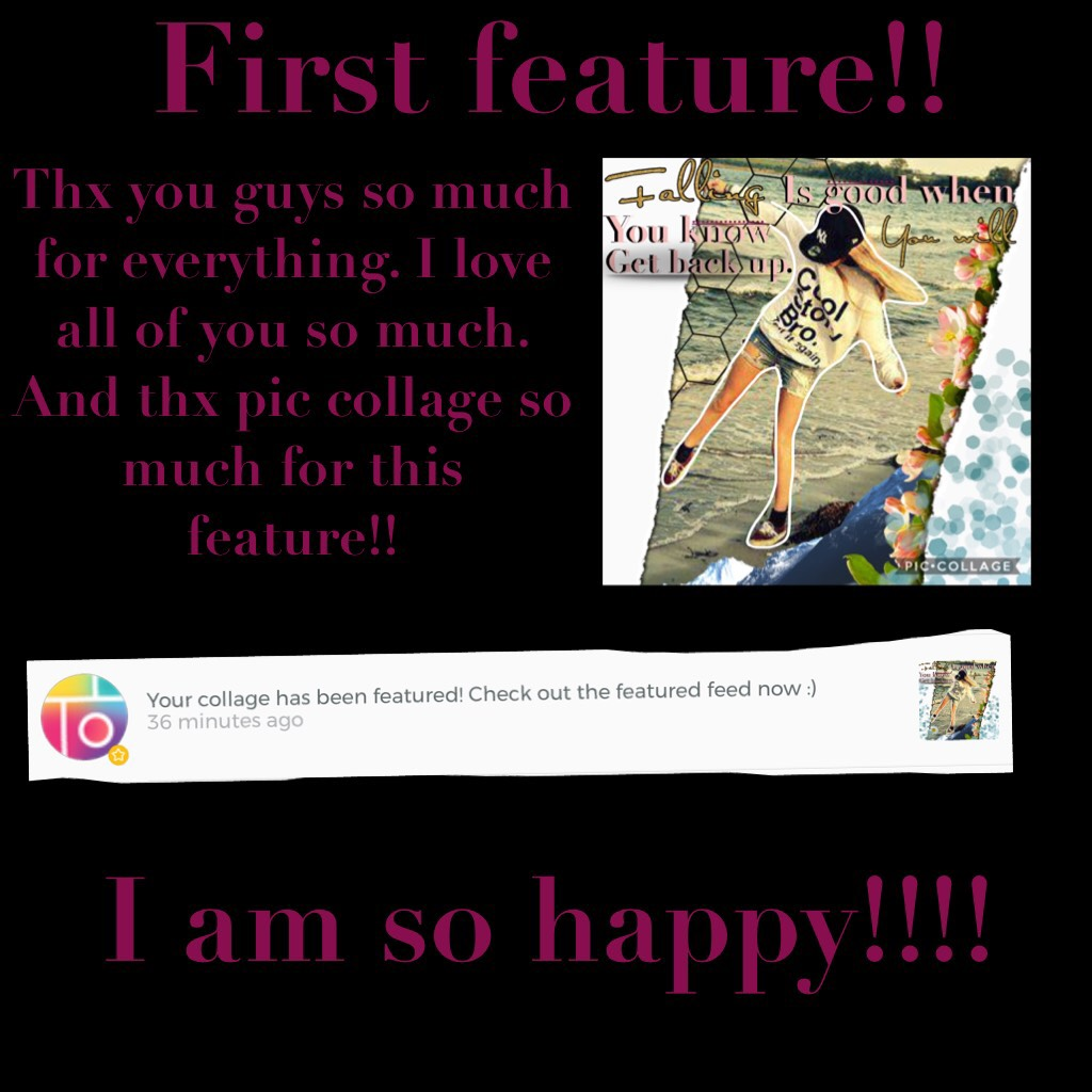 First feature!! Tap Thx so much pic collage.!! I am so great Full!!!