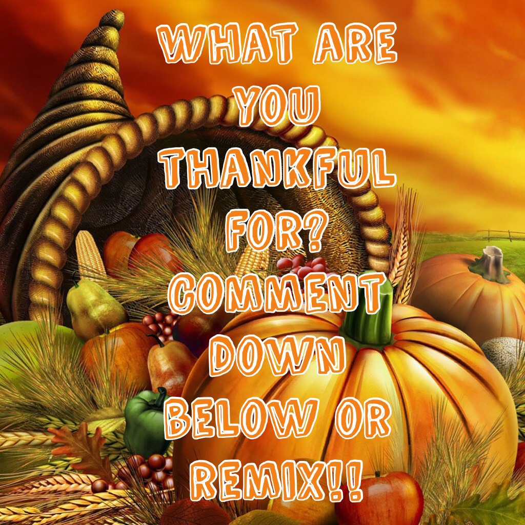 What are you thankful for? Comment down below or remix!! Have a good day ❤️