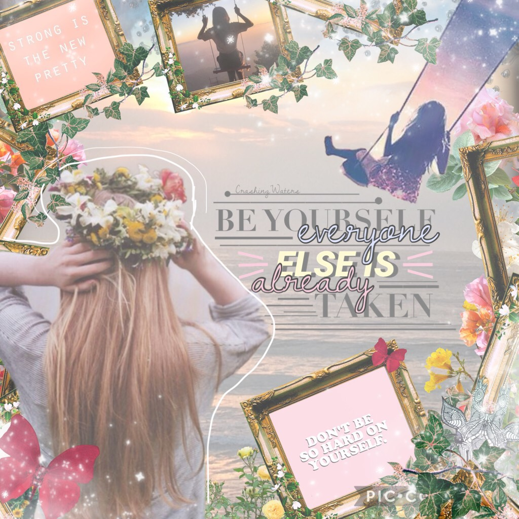 |✨Be yourself🙈💗✨| A little Wednesday motivation. ☺️💓How have your school holidays been so far? I've been relaxing going on a few day trips, etc. It's just been nice to have a break from busy school days 😂this was an entry to rosegold18's collaged contest.