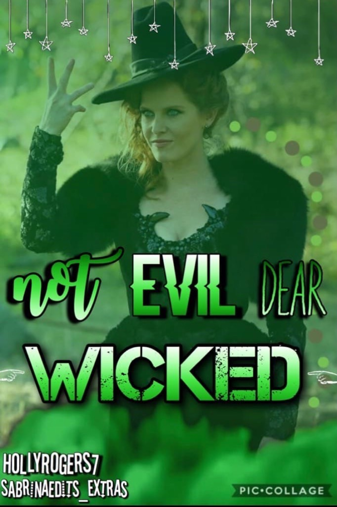 """Tapp🐵  Ending this theme with Zelena the wicked witch of the west 💚 (collab with Sabrinaedits_Extras)   """"Not Evil Dear Wicked """""""