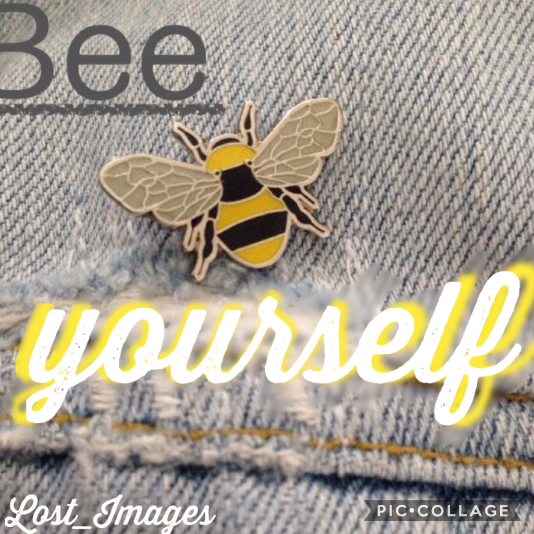 """🐝TAP🐝  Remember to """"Bee"""" yourself 💛 Love y'all! Lost_Images"""