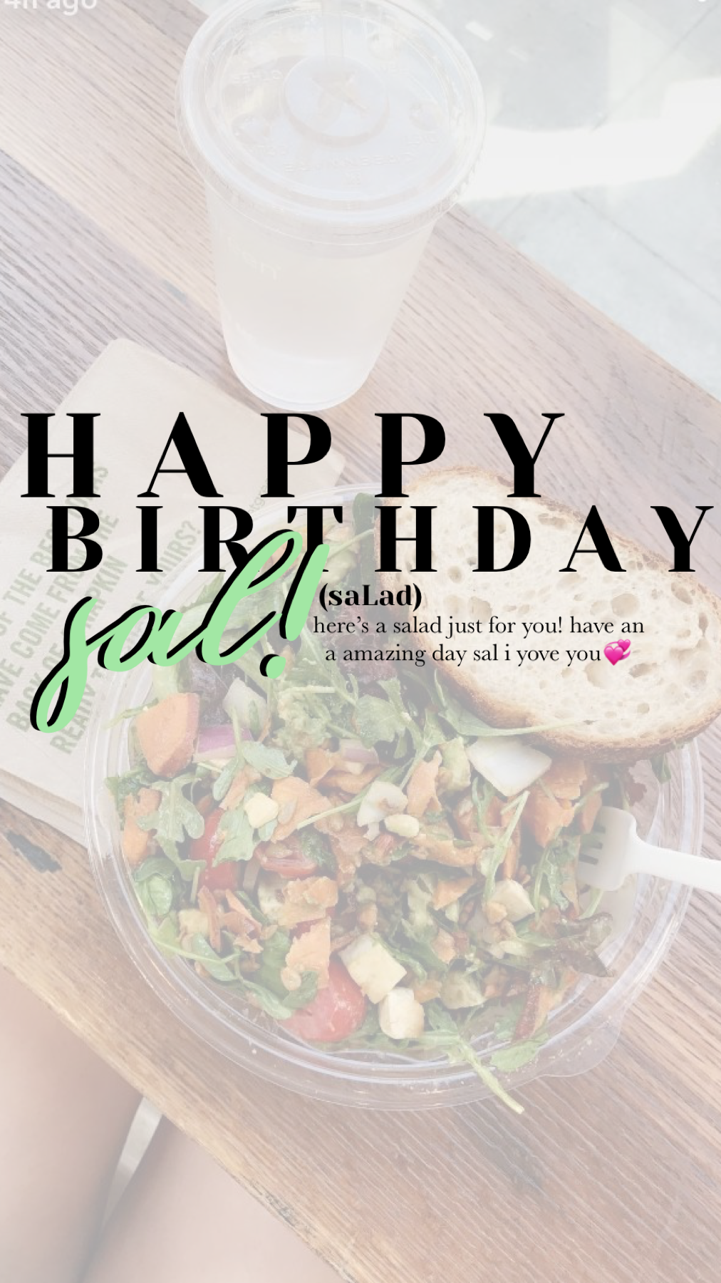 tap it's sal's birthday!! (POS1TIVE_V1BES)  happy birthday sal!! i yove you and i've always thought salad > tea🤩 anyways have the best day my dood.