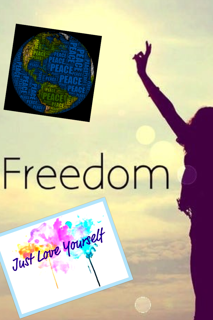 Freedom love and peace