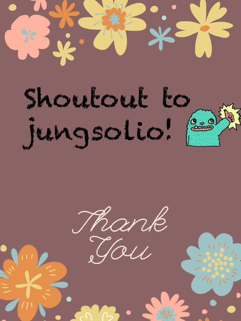 Shoutout to jungsolio!
