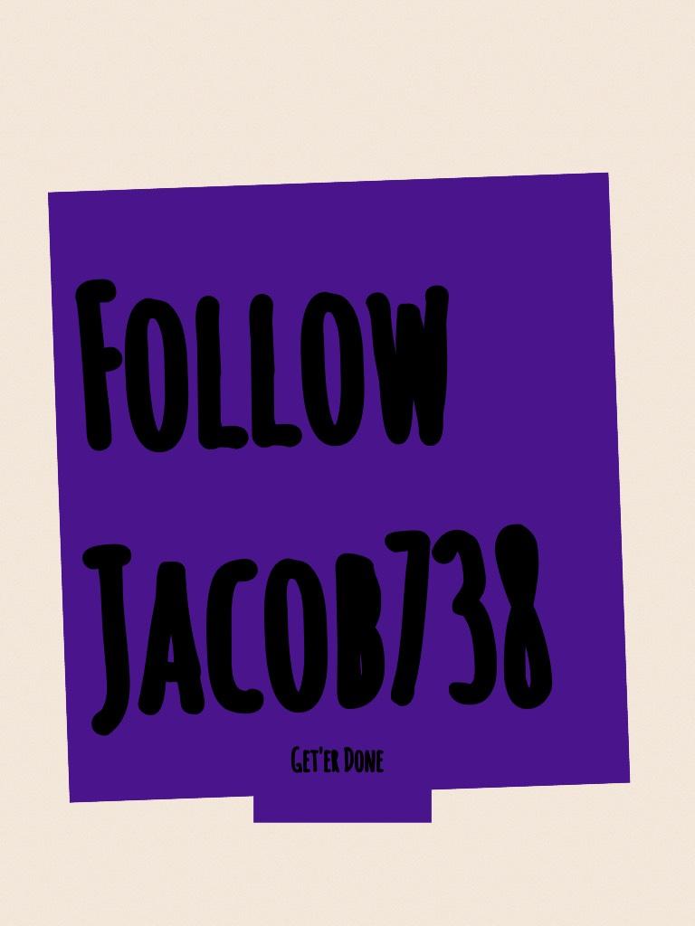 Follow Jacob738