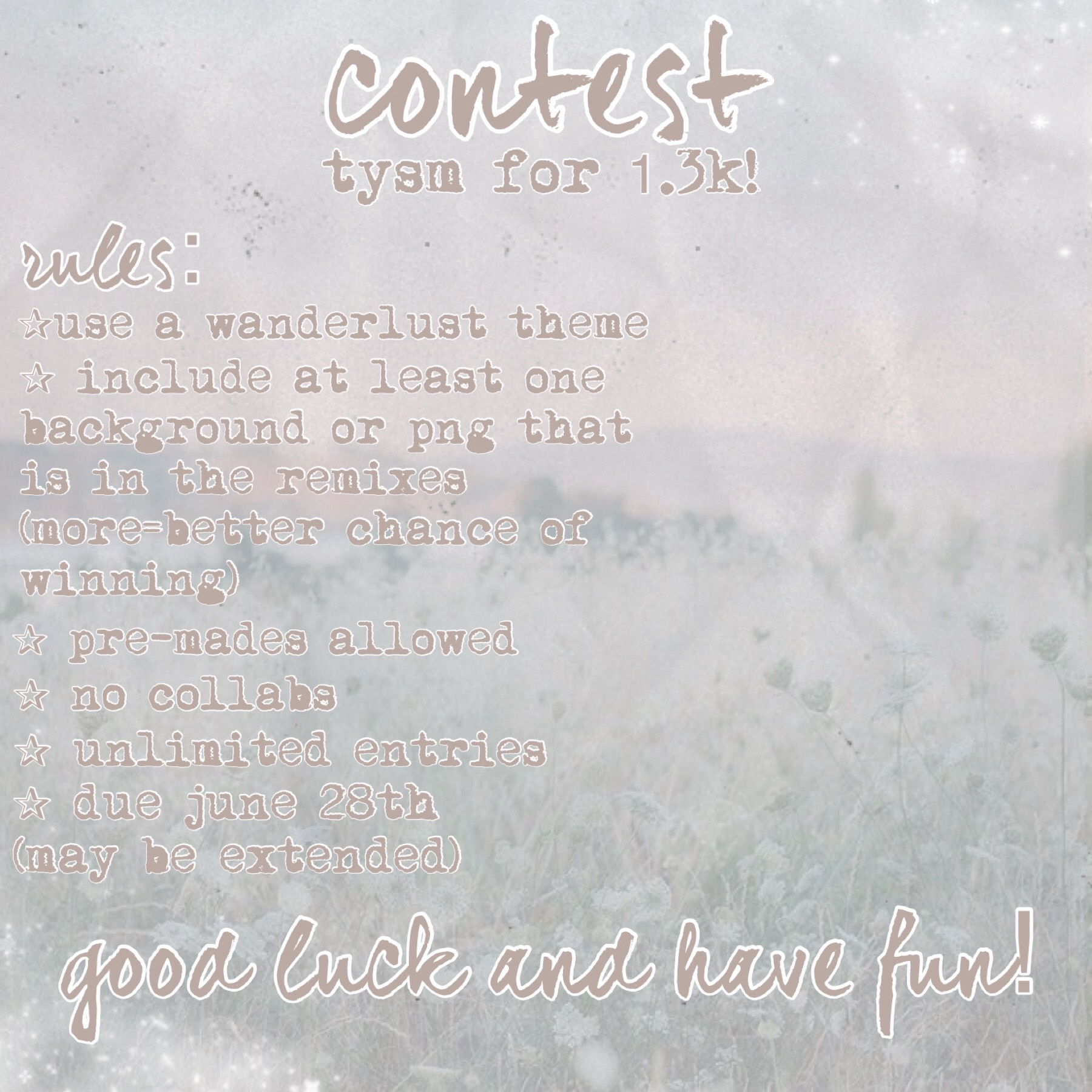 ✰ c o n t e s t ✰ thank again for 1.3k, your support means so much!  the theme of the contest is wanderlust! prizes,backgrounds,and pngs are in remixes!