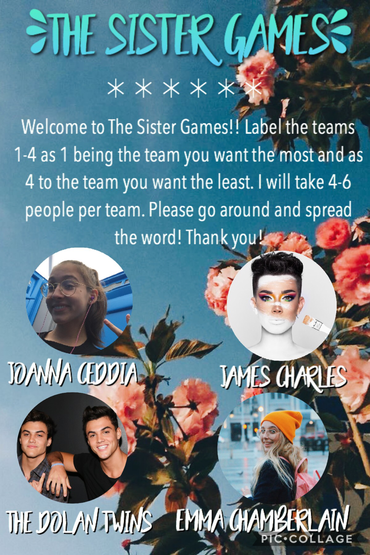 TᕼE ᔕIᔕTEᖇ GᗩᗰEᔕ Please spread the word! i will let everyone know when a team is full. happy collaging!!