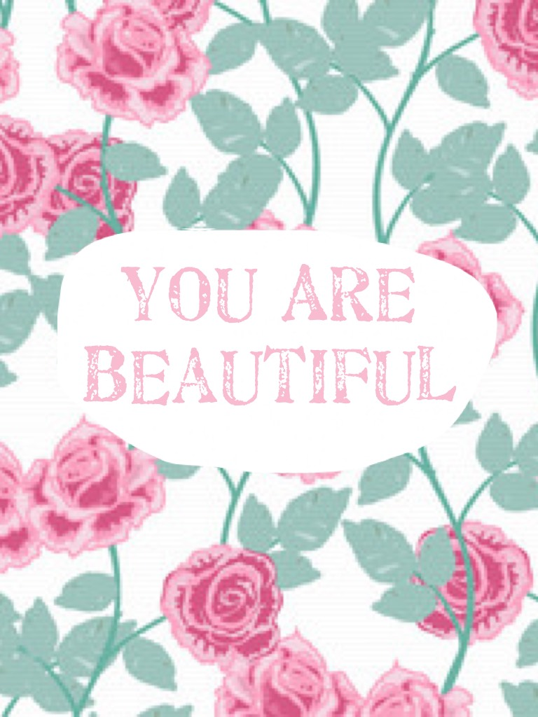 🎀🌸 You Are Beautiful 🌸🎀