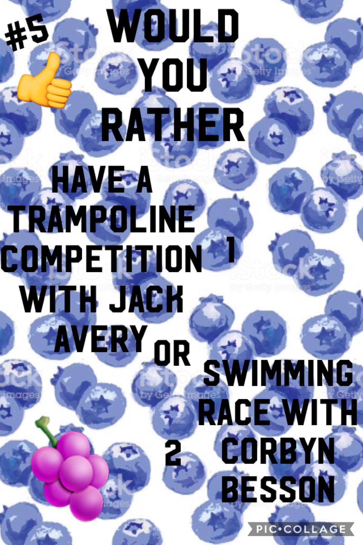 🍇Tap🍇  This is probably a silly question but it was the first thing that came to my head. If I had to pick one, I would pick 1 😀