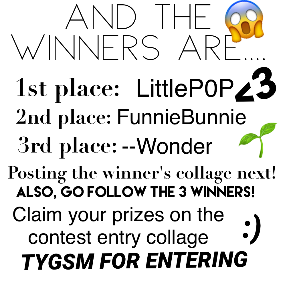 🤞🏼 CONTEST WINNERS 🤞🏼 Well done LittleP0P, FunnieBunnie and --Wonder! Also, thanks to everyone that entered! ❤️❤️ -baii
