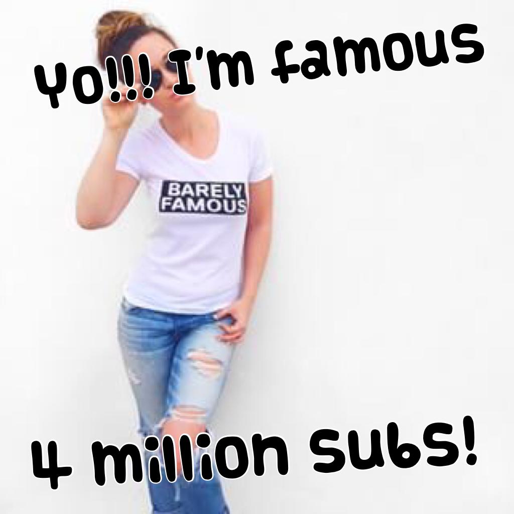 4 million subs!