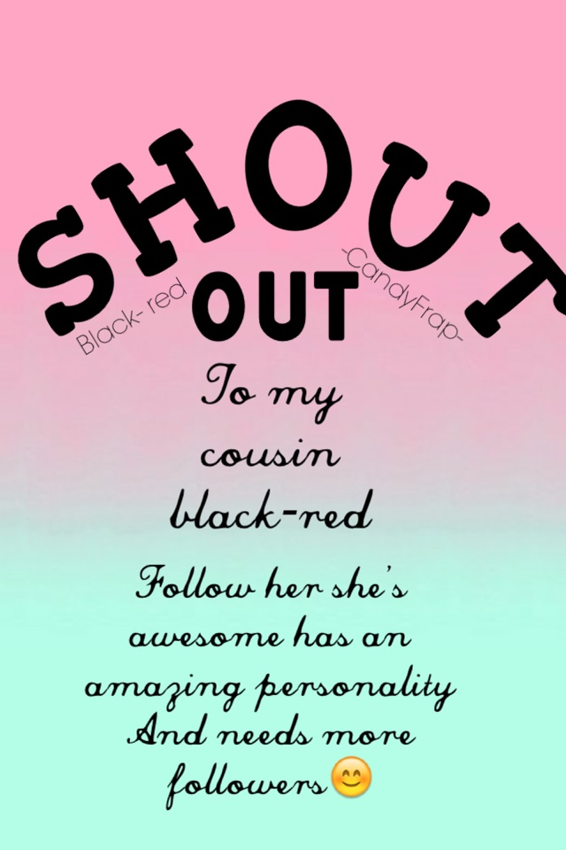 Shout out to black-red