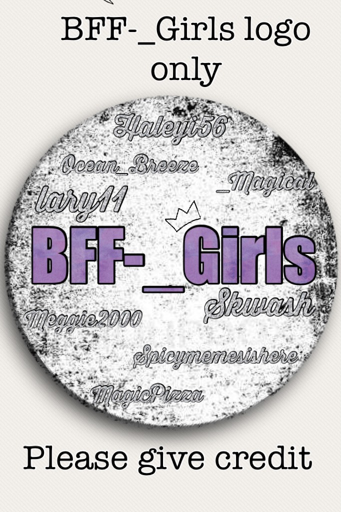 Tap for Information  BFF-_Girls Logo only I hope you like it!  Also, I am no longer accepting more logo orders as it has been too busy. Those who have ordered, they are coming ❤️
