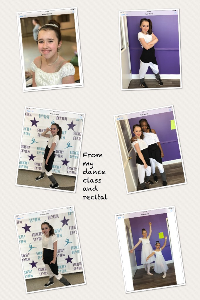 From my dance class and recital