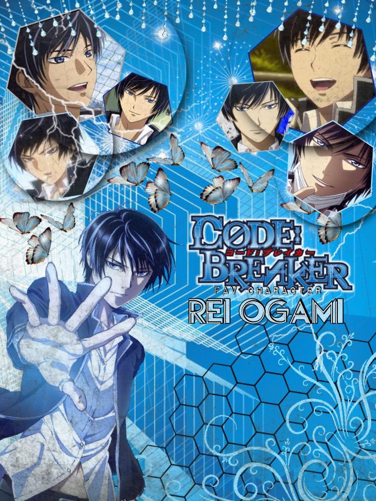 Fav character series: Code Breaker - Rei Ogami