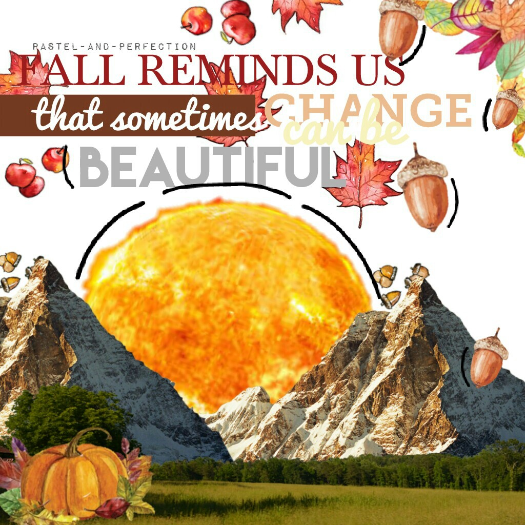 "LOVE this! Rate 1-10?! Used the ""Autumn"" & ""Autumn Time"" Stickers!  Leila101's Quote! Shout Out To: ♥ STARS_AB0VE, Skinkz, Reputaytion, GatheringBlue, Bluewatersforever, Astrid-Saenz, and crashingwaters! ♥  Tags: PicCollage typography pconly collage autum"