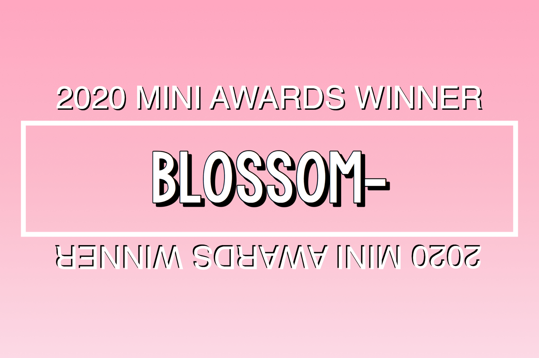 2020 Mini Awards Winner @blossom-!