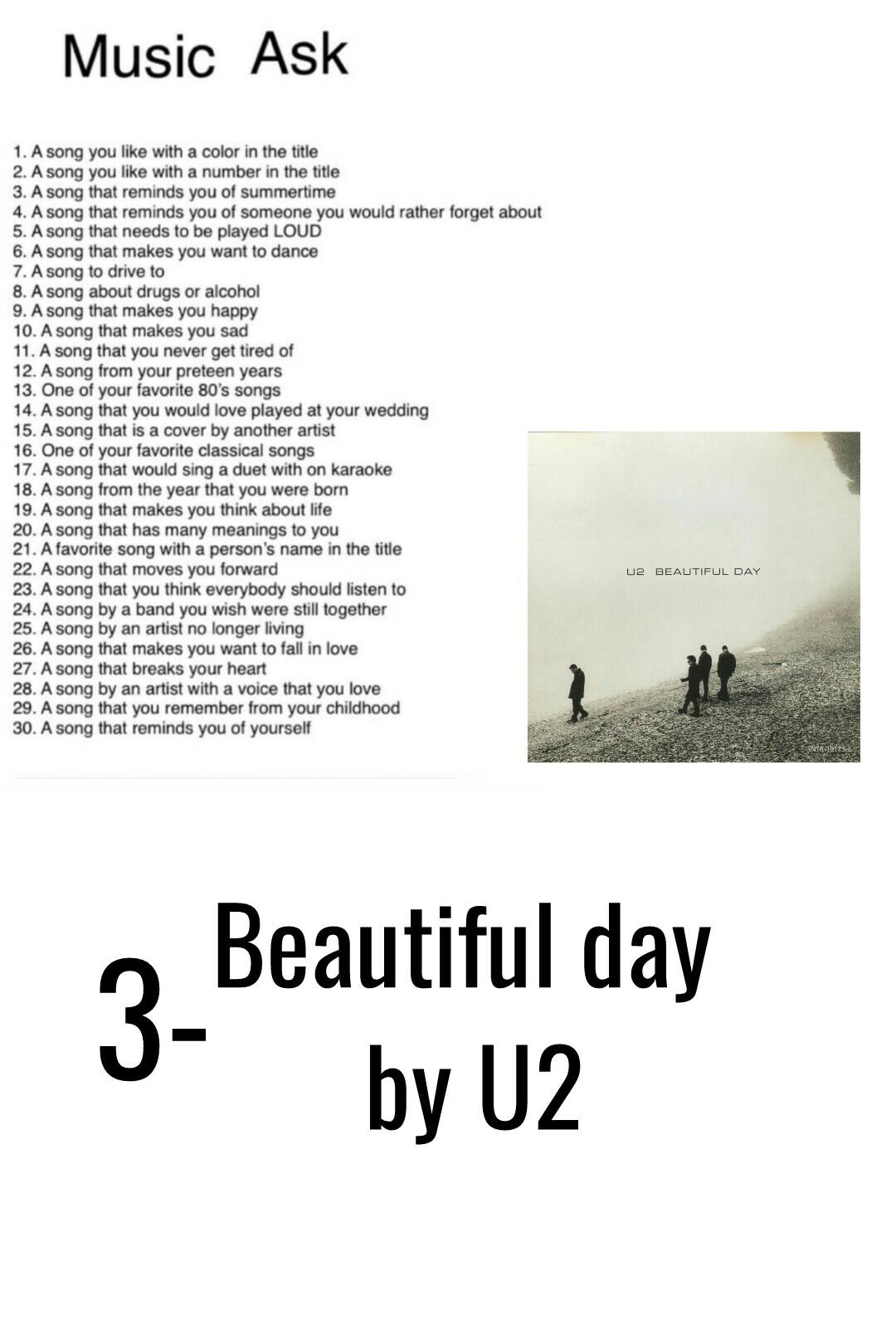 3-Beautiful day by U2