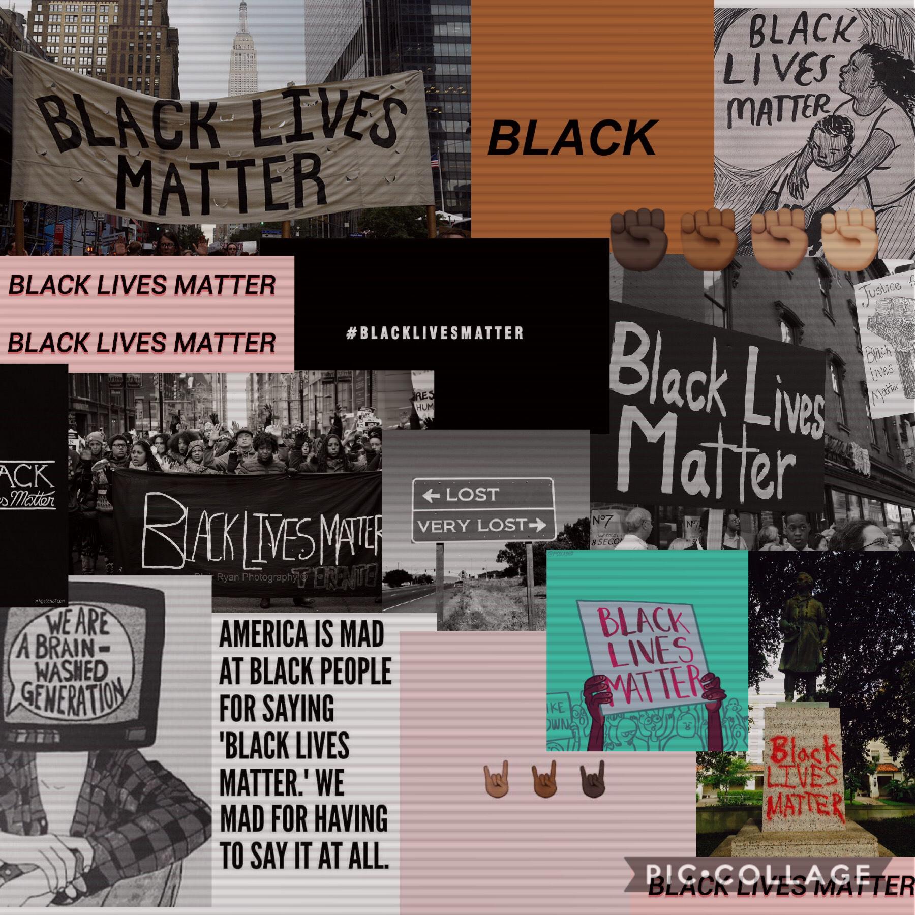 Black lives matter✊🏾💕