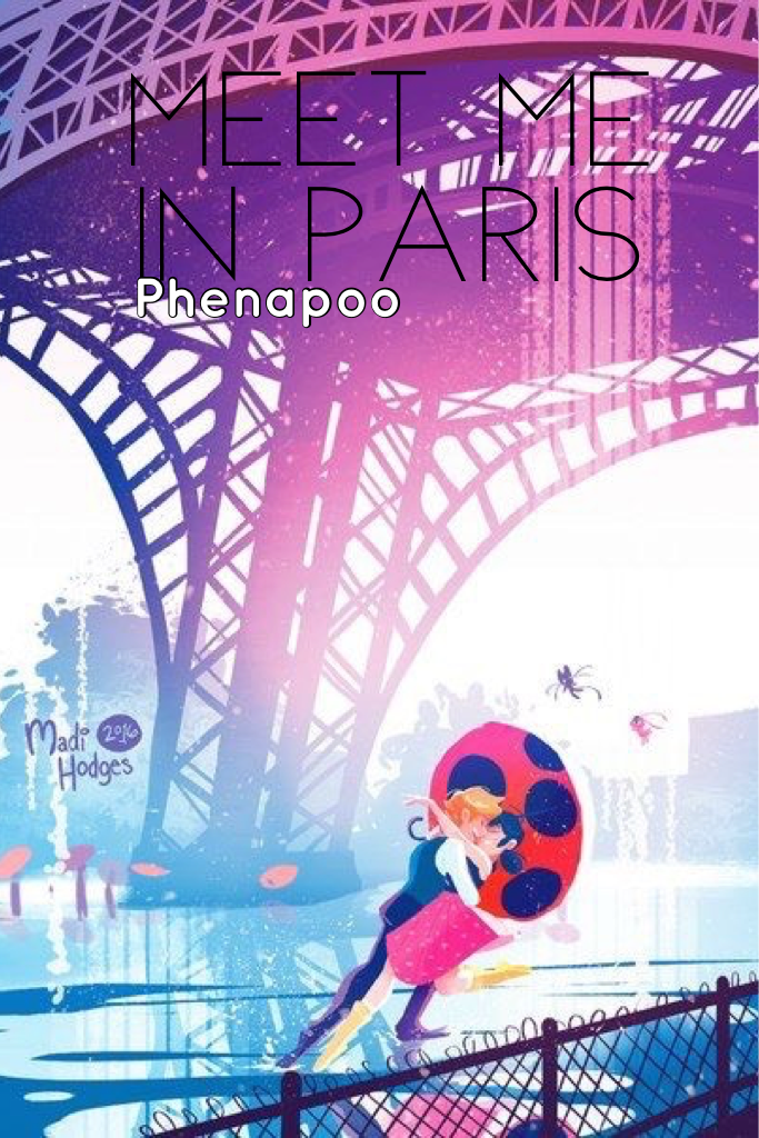 My new cover for meet me in Paris, and you lovelies get to see it before any of my wattpad followers do! If you don't follow me already, my account name is Phenapoo