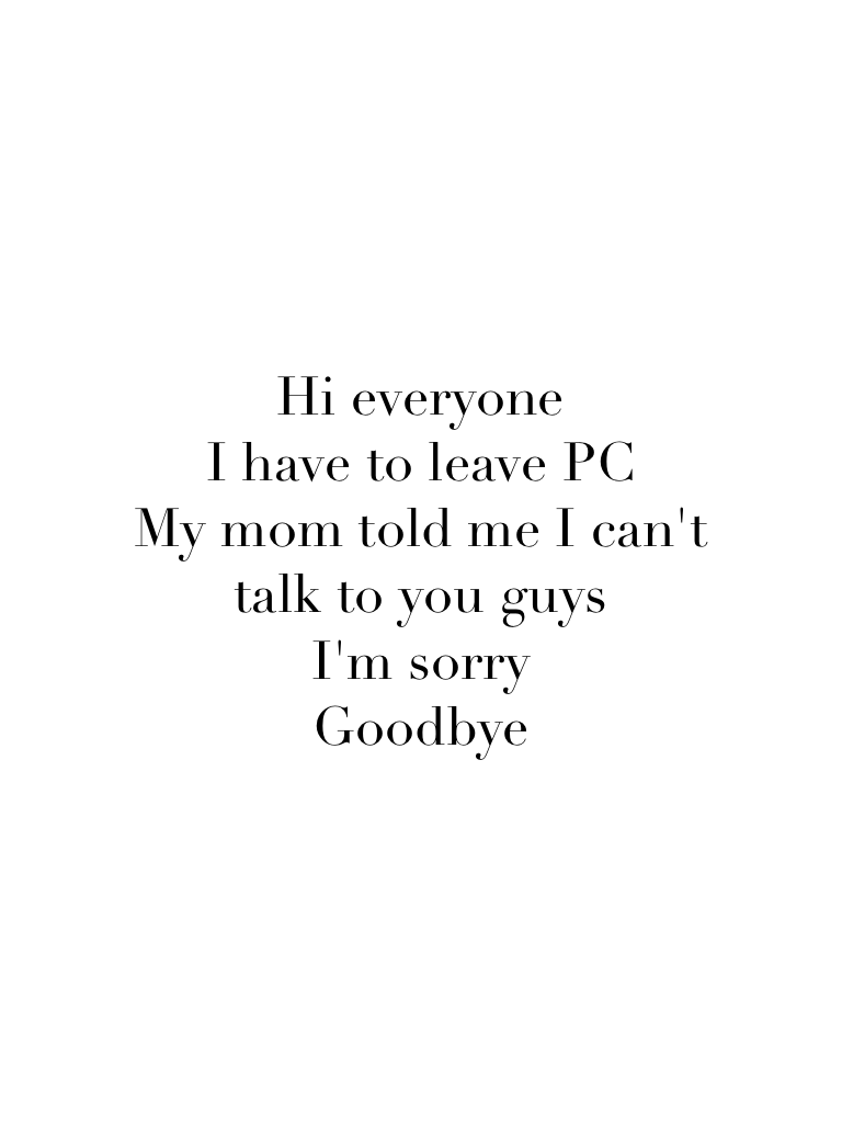 😭😭bye everyone. I can still come on the website, but I have to delete my app. Soooo sorry