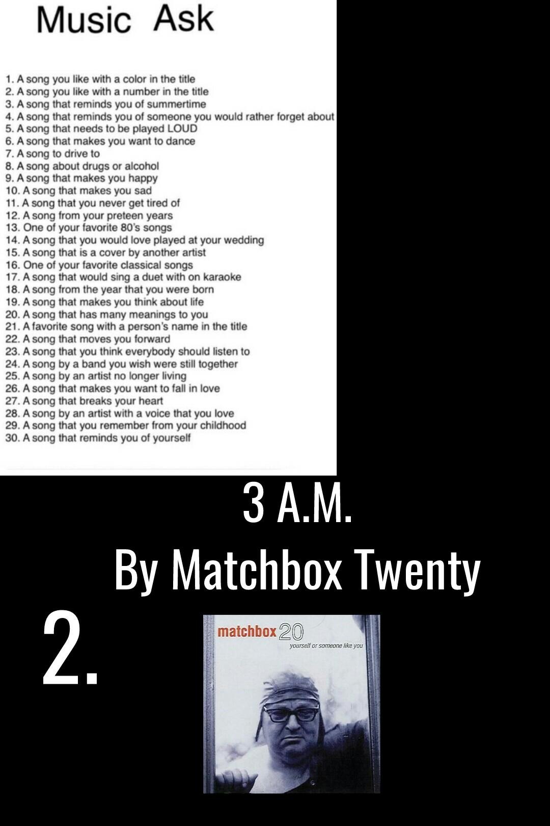2-3 A.M. By Matchbox Twenty