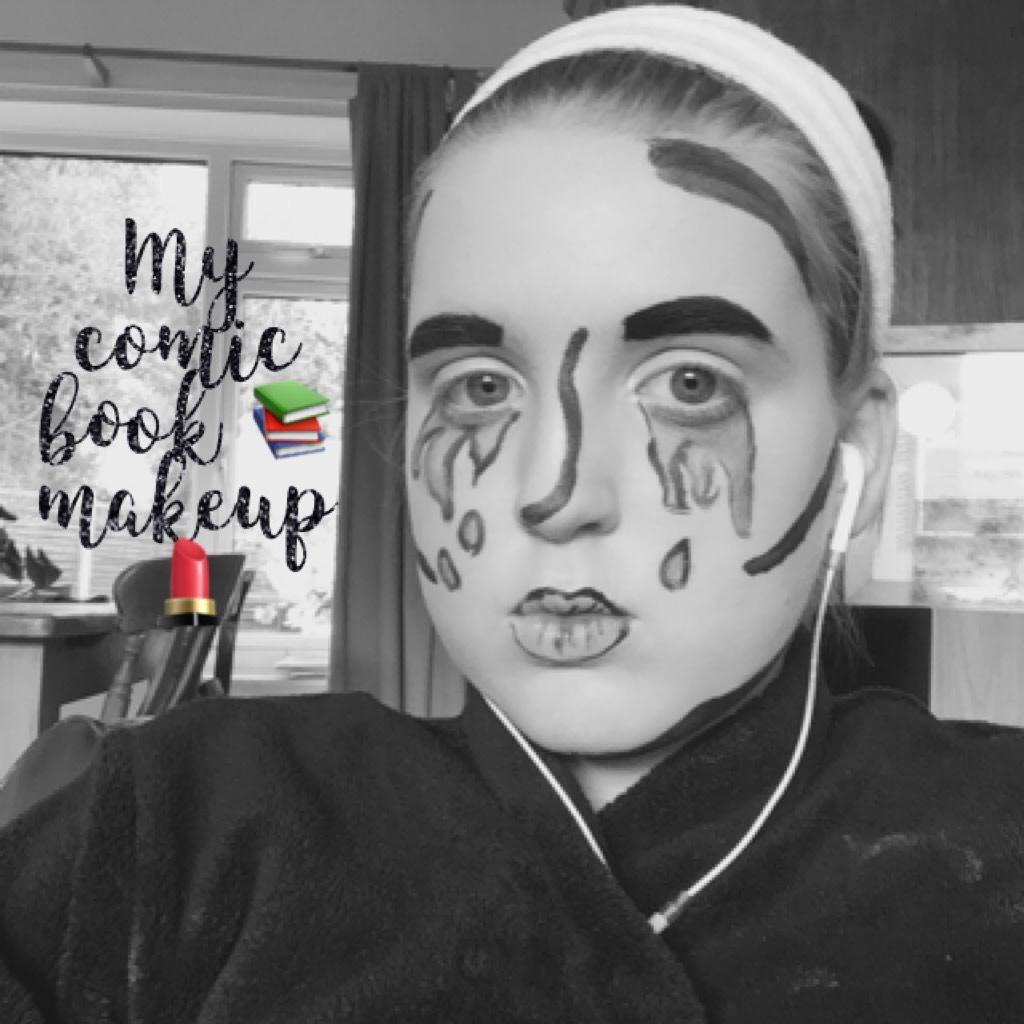 My comic book 📚 makeup 💄  😂