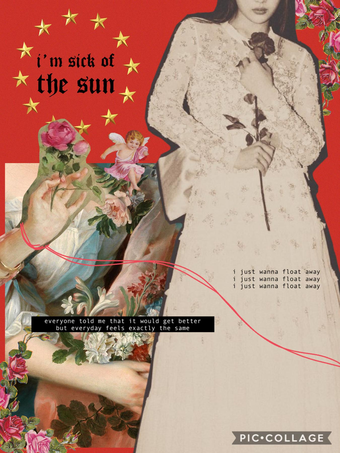 sick of the sun