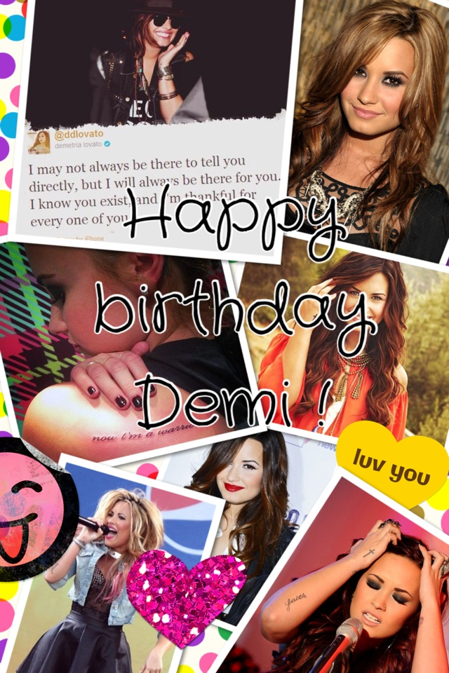 Happy birthday Demi !